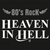 80´s Rock-Night mit HEAVEN IN HELL
