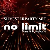SILVESTERPARTY mit NO LIMIT